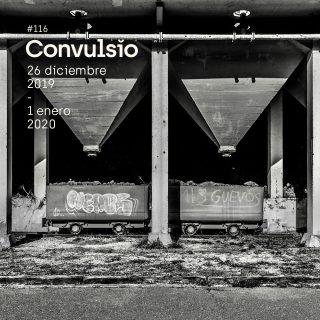 La contraportada de Convulsio #116, en la que se ve una foto en blanco y negro de dos tolvas industriales con pintadas cutres sobre ellas.